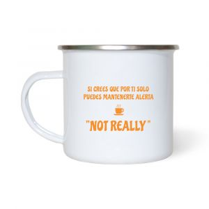 """""""Not Really"""" Camp Cup"""